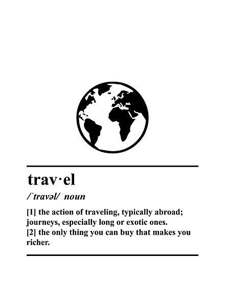Travel Definition - World - Globe - Adventure by yayandrea