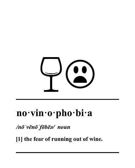 Novinophobia - Definition - Wine humor by yayandrea