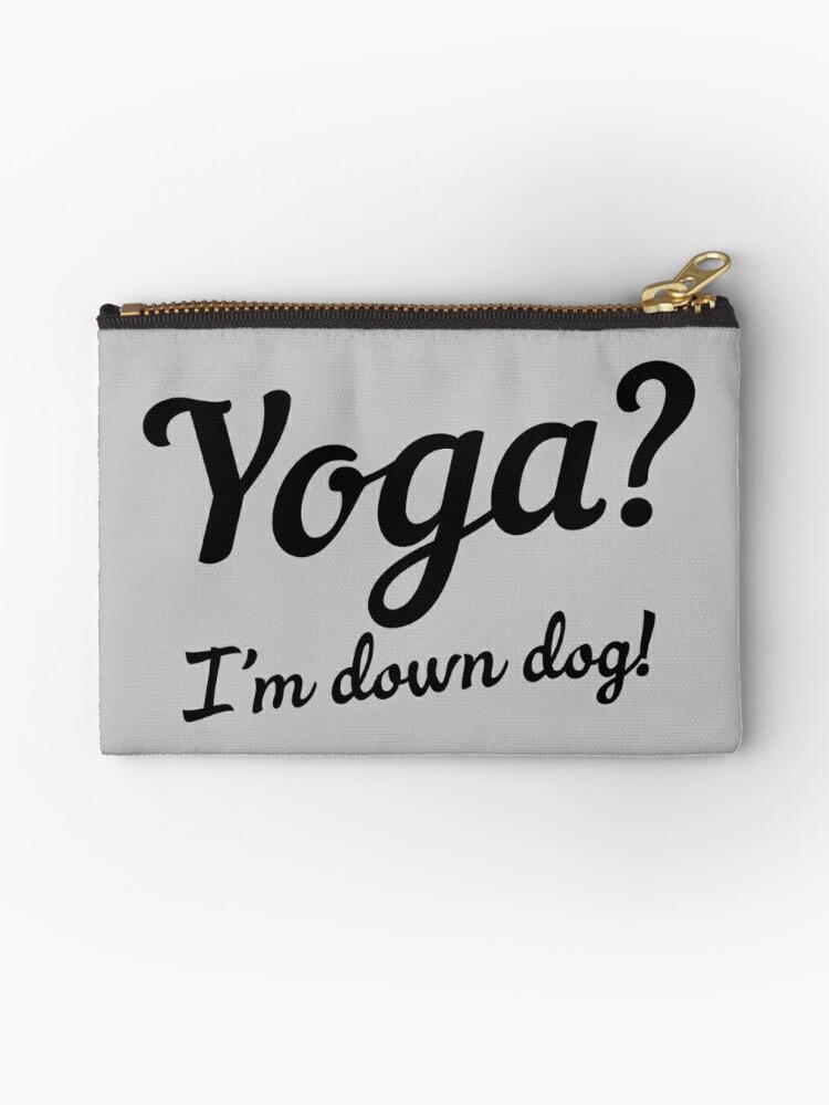 Yoga? I'm down dog! by sportsfan