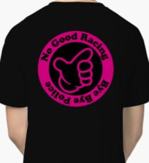 NO GOOD RACING - PINKY Classic T-Shirt