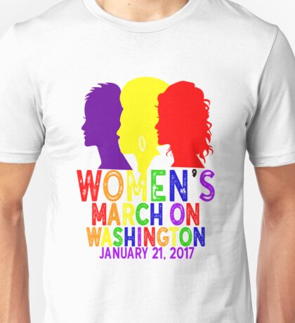 LGBTQ Gay Pride Rainbow Lesbian Womens March On Washington January 21 2017 WMW Inauguration Civil Rights Nasty Unisex T-Shirt