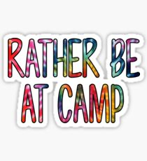 Rather Be at Camp Tie Dye Sticker Sticker