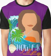 How far I'll go Graphic T-Shirt