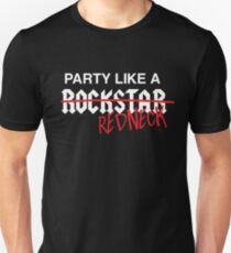 Party like a redneck T-Shirt