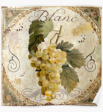 Tuscany Table Chablis Blanc Wine Grapes Poster