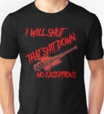 halt die Scheiße runter Unisex T-Shirt