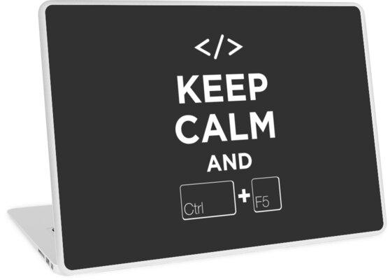 Keep Calm and Ctrl + F5 Dark Edition by makingDigital