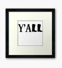 Y'all Boots Framed Print