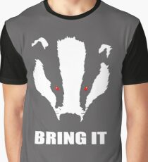 Honey Badger - Bring It Graphic T-Shirt