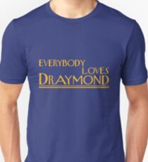 Everybody Loves Draymond T-Shirt
