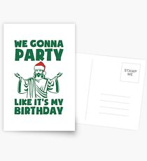Party Like It's A Christmas Birthday Postcards