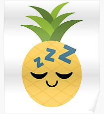 Pineapple Emoji Tired and Sleep Poster