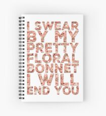 By My Pretty Floral Bonnet Spiral Notebook
