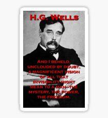 And I Beheld - HG Wells Sticker