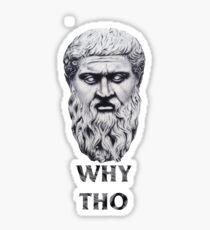 Why tho Sticker