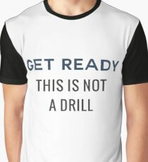 Get Ready Graphic T-Shirt