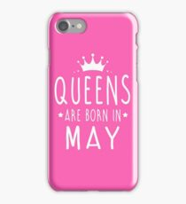 QUEENS ARE BORN IN  MAY iPhone Case/Skin