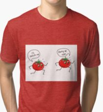 tomatoes running to ketchup  Tri-blend T-Shirt