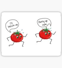tomatoes running to ketchup  Sticker