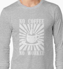 No Coffee No Workie T-Shirt