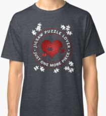 Jigsaw Puzzle Lover Just One More Piece Classic T-Shirt