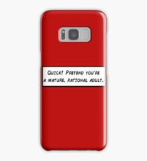 Mature, Rational Adult Samsung Galaxy Case/Skin
