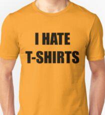 Je déteste les t-shirts Unisex T-Shirt