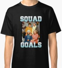 Golden Girls Squad Goals Classic T-Shirt