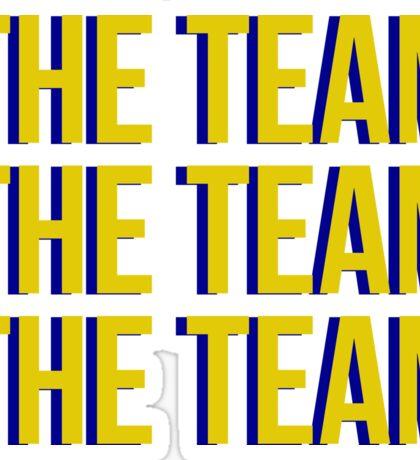 The Team x3 Sticker