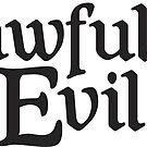 Lawful Evil by machmigo