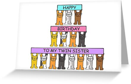 Happy Birthday To My Twin Sister Greeting Cards By Katetaylor