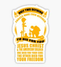 Military Veteran Soldier Jesus Christ two defining Forces Sticker