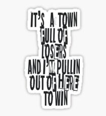 Town for the losers Sticker