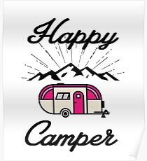 HAPPY CAMPER CAMPING HIKING RV RECREATIONAL VEHICLE MOUNTAINS Poster