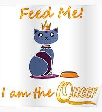 Funny Queen Cat Animal Poster
