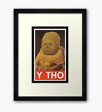Y THO - MEME (OBEY) Framed Print