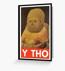 Y THO - MEME (OBEY) Greeting Card