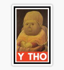 Y THO - MEME (OBEY) Sticker