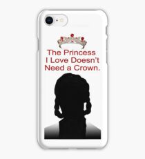 My Idol Needs No Crown iPhone Case/Skin