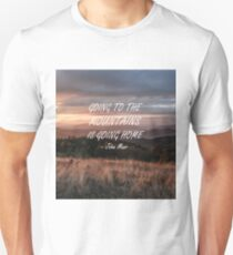 Going to the mountains 6 Unisex T-Shirt