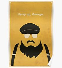Hurry Up, George Poster