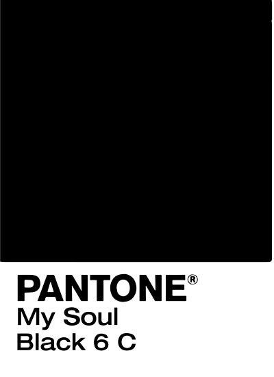 Quot Pantone Black 6 C Quot My Soul Quot Quot Posters By Mary Kate Morris