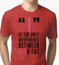 I Is The Difference Tri-blend T-Shirt