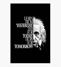 Live for Today Photographic Print