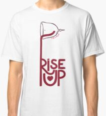 Rise Cup Classic T-Shirt