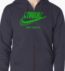 Just call it. Zipped Hoodie