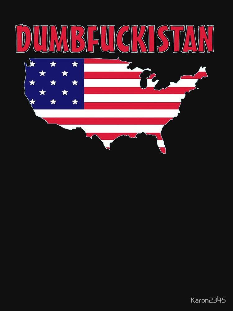 Dumbfuckistan  Map TShirt Liberty Maniacs DumbFUCKistan Vs - Tee shirt us map dumbfuckistan