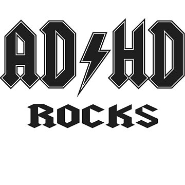 ADHD ROCKS by Black-Fox