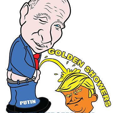 GOLDEN SHOWERS TRUMP by Amznfx