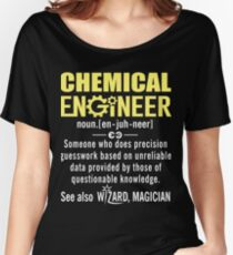 Chemical Engineer Shirt - Chemical Engineer Definition Women's Relaxed Fit T-Shirt